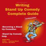 Writing Stand Up Comedy Complete Guide, Courtney Bizzell
