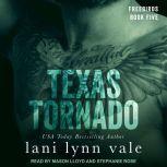 Texas Tornado, Lani Lynn Vale
