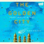 The Golden City, John Twelve Hawks