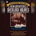 The Living Doll and The Disappearing Scientists The New Adventures of Sherlock Holmes, Episode #17, Anthony Boucher