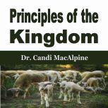Principles of the Kingdom, Dr. Candi MacAlpine