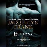 Ecstasy, Jacquelyn Frank