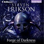Forge of Darkness, Steven Erikson