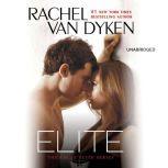 Elite, Rachel Van Dyken