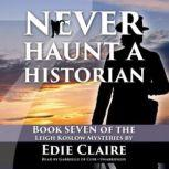 Never Haunt a Historian, Edie Claire