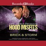 Hood Misfits Volume 2 Carl Weber Presents, Brick