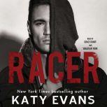Racer, Katy Evans