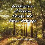A Collection of Poetry Curtis Schweiger jr A Collection of Poetry, curtis schweiger jr