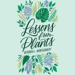Lessons from Plants, Beronda L. Montgomery