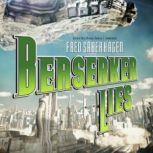 Berserker Lies Book 8 in the Berserker Series, Fred Saberhagen