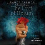 The Lord of Opium, Nancy Farmer
