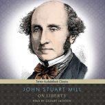 On Liberty, John Stuart Mill