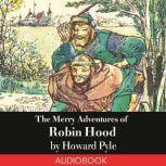 The Merry Adventures of Robin Hood, Howard Pyle