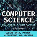 Computer Science Beginners Crash Course, Ian Batantu