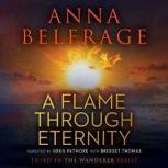 A Flame through Eternity, Anna Belfrage