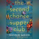 The Second Chance Supper Club, Nicole Meier