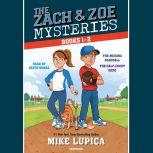 The Zach and Zoe Mysteries: Books 1-2 The Missing Baseball; The Half-Court Hero, Mike Lupica