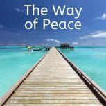 The Way of Peace, James Allen