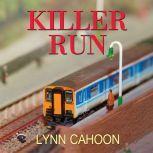 Killer Run, Lynn Cahoon