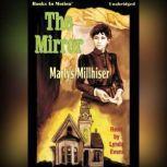 The Mirror, Maryls Millhiser