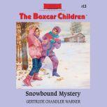 Snowbound Mystery, Gertrude Chandler Warner