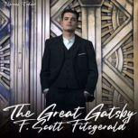 The Great Gatsby [Unabridged], F. Scott Fitzgerald