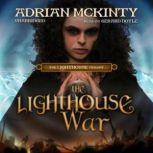 The Lighthouse War The Lighthouse Trilogy, Book 2, Adrian McKinty