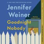 Goodnight Nobody, Jennifer Weiner
