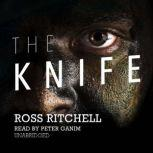 The Knife, Ross Ritchell