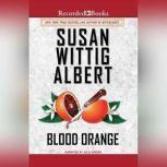 Blood Orange, Susan Wittig Albert