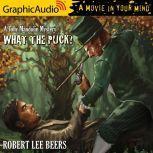 What the Puck?, Robert Lee Beers