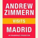 Andrew Zimmern visits Madrid Chapter 7 from THE BIZARRE TRUTH, Andrew Zimmern