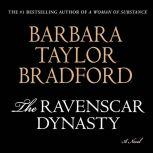 The Ravenscar Dynasty, Barbara Taylor Bradford