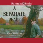 A Separate Peace, John Knowles