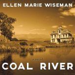 Coal River, Ellen Marie Wiseman