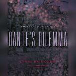 Dantes Dilemma A Mark Angelotti Novel, Lynne Raimondo