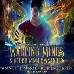 Warping Minds & Other Misdemeanors, Rob Jacobsen