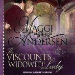 The Viscount's Widowed Lady, Maggi Andersen