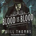 Blood Is Blood, Will Thomas
