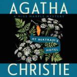 At Bertram's Hotel A Miss Marple Mystery, Agatha Christie