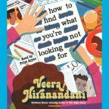How to Find What You're Not Looking For, Veera Hiranandani