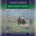 Monument Rock, Louis L'Amour