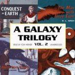 A Galaxy Trilogy, Vol. 1 Star Ways, Druids World, and The Day the World Stopped, Poul Anderson, George Henry Smith, and Stanton A. Coblentz