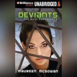 Deviants, Maureen McGowan