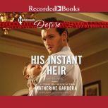 His Instant Heir, Katherine Garbera