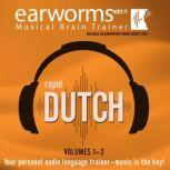 Rapid Dutch, Vol. 1 & 2, Earworms Learning