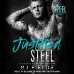 Justified Steel, MJ Fields