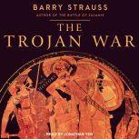 The Trojan War A New History, Barry Strauss