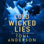 Cold Wicked Lies, Toni Anderson