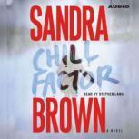 Chill Factor, Sandra Brown